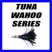 TUNA WAHOO SERIES