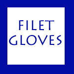 FILET GLOVES