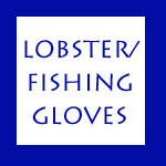 LOBSTER/ FISHING GLOVES