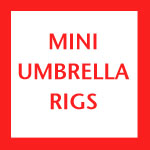 MINI UMBRELLA RIGS